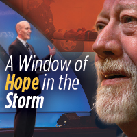 A Window of Hope in the Storm